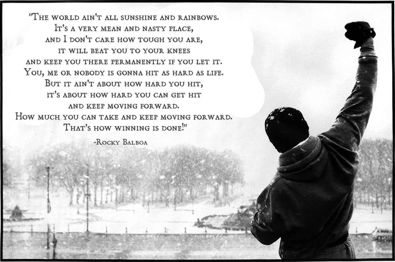 The World Ain't All Sunshine and Rainbows - Rocky Balboa