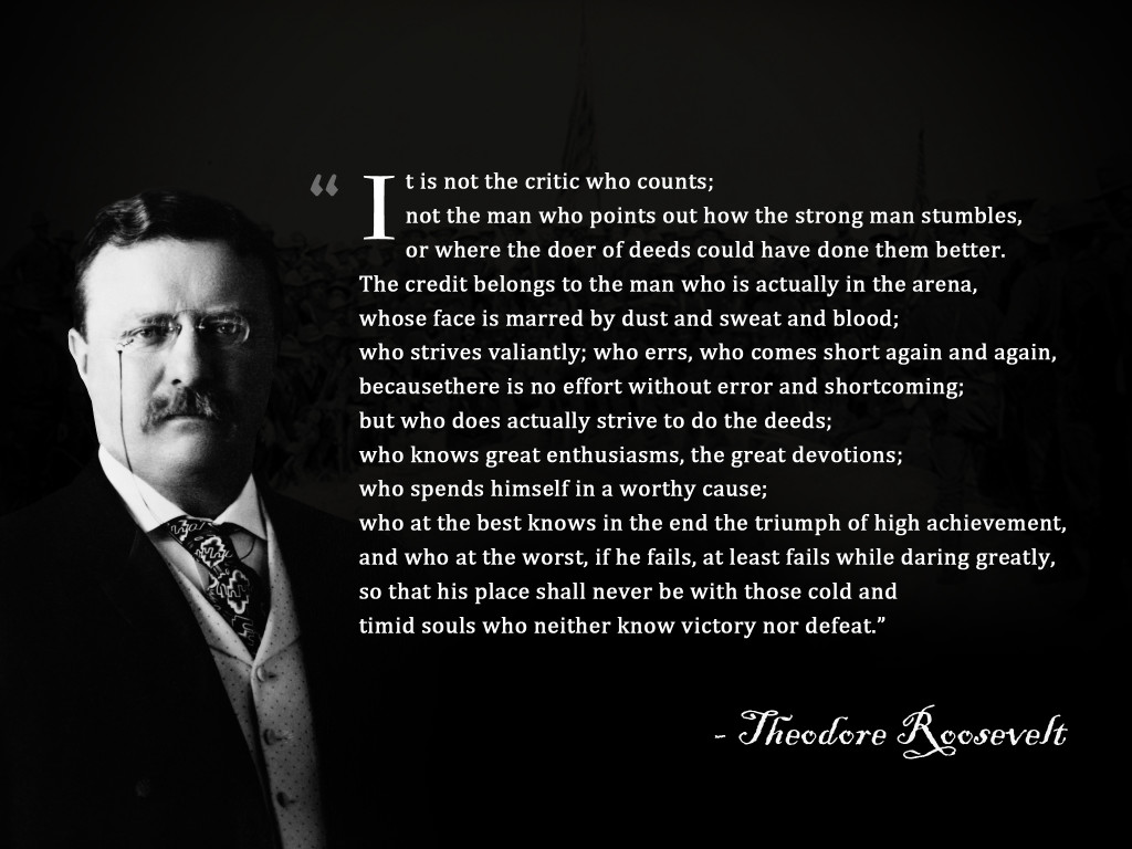 image regarding The Man in the Arena Printable referred to as The Gentleman inside of the Arena - Theodore Roosevelt